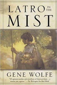 Latro in the Mist