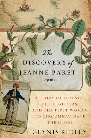 "Guest Post: Glynis Ridley on ""The Discovery of Jeanne Baret"""