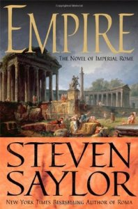 """Empire: The Novel of Imperial Rome"" by Steven Saylor"