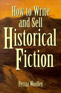 How to Write and Sell Historical Fiction cover