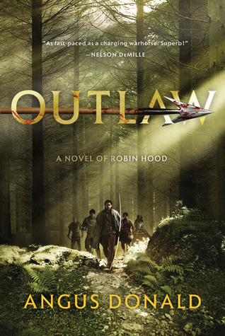 "Book Review and Giveaway – ""Outlaw"" by Angus Donald"