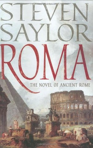 "Book Review-""Roma: The Novel of Ancient Rome"" by Steven Saylor"