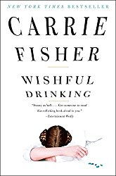 Cover of Wishful Drinking by Carrie Fisher