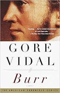 Burr: a novel of Aaron Burr by Gore Vidal