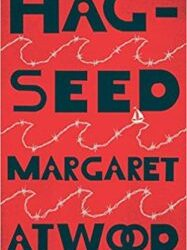 "Book Review: ""Hag Seed"" by Margaret Atwood"